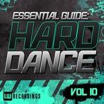 Essential Guide Hard Dance Vol 10
