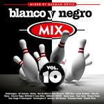 Blanco Y Negro Mix Vol 10