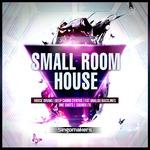 Small Room House (Sample Pack WAV/APPLE/LIVE/REASON)