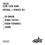 Slow Them Down (remixes)