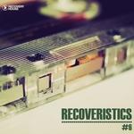 Recoveristics #6