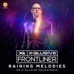 Raining Melodies (An X-Qlusive Soundtrack)