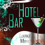 Hotel Bar Lounge Music
