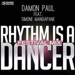 Rhythm Is A Dancer (festival mix)
