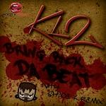 Bring Back Da Beat
