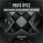 Broken Machine: Official Emphasize 2015 Anthem