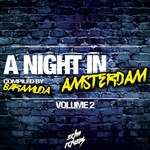 A Night In Amsterdam Vol 2