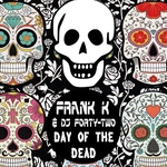 Day Of The Dead (remixes)