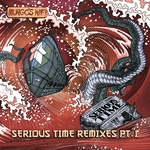 Serious Time Remixes Vol 1
