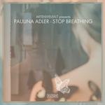 Stop Breathing (remixes)
