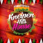 Kneipen Hits House