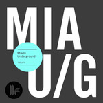 Miami Underground 2015
