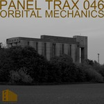 ORBITAL MECHANICS - Panel Trax 046 (Front Cover)