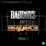 BadBoys Of Breaks