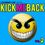 Kick Me Back Vol 2 Pulsedriver Presents