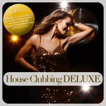 House Clubbing DELUXE Vol 9