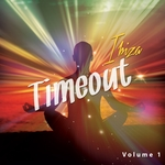 Timeout Ibiza Vol 1 Time Stopping Chill Out Moods