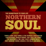 Northern Soul The Soundtrack To Your Life