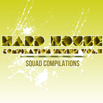Hard House Compilation Series Vol 5