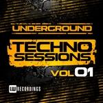 Underground Techno Sessions Vol 1