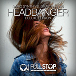 Headbanger (deluxe edition)