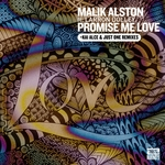 Promise Me Love (Kai Alce & Just One Remixes) (feat. Laronn Dolley)