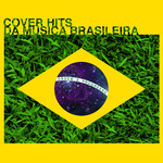 Cover Hits Da Musica Brasileira