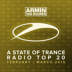 A State Of Trance Radio Top 20 February March 2015