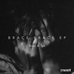 Brace Brace