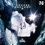 Corpse Anatomy EP