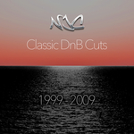 Classic Drum & Bass Cuts 1999 To 2009