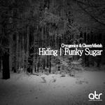Hiding/Funky Sugar
