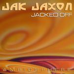 Jacked Off - LP