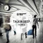 Talkin' Deep Vol 16