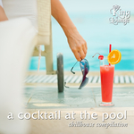 A Cocktail At The Pool: Chillhouse Compilation