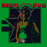 Rebel Dub