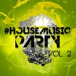 #housemusic Party Vol 2