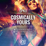 Cosmically Yours