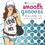 Smooth Grooves Vol 14 Lounge & Downbeat