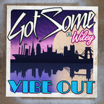 Vibe Out (remixes)