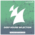 Armada Deep House Selection Vol 6 The Finest Deep House Tunes