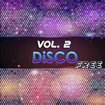 Disco Free Vol 2