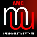 AMC Spend More With Me