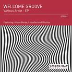 Welcome Groove - EP