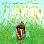 Springtime Collection: Best Of Chillout & Lounge