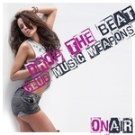 Drop The Beat Club Music Weapons