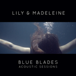 Blue Blades Acoustic Sessions