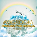 #Bigroom Around The World Vol 2