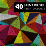 Brent Kilner Presents: Four40 Vol 2