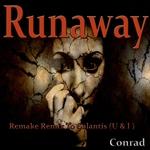 Runaway U & I